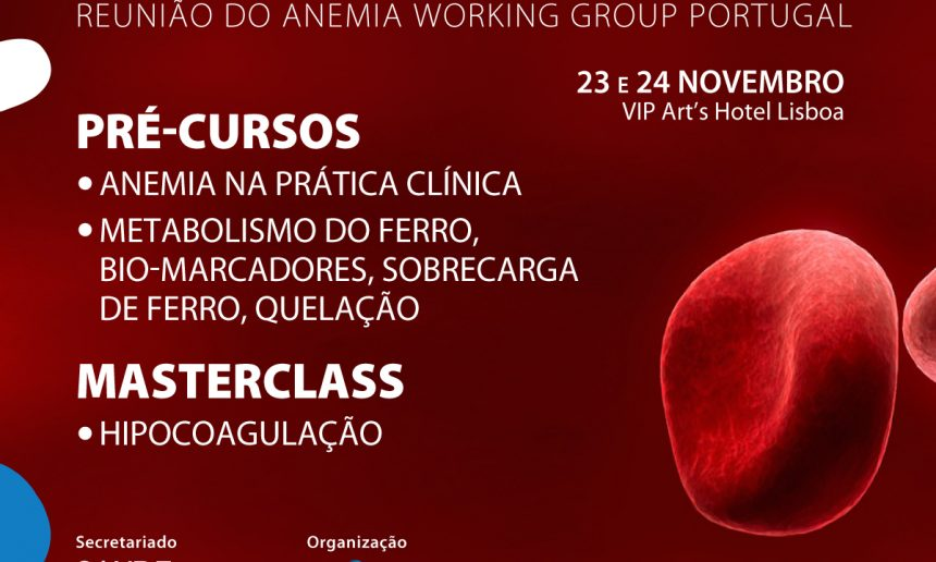 Falta menos de um mês para o arranque da Reunião Anemia 2018 – À Procura de Novos Paradigmas